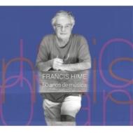 Francis Hime: 50 Anos De Musica