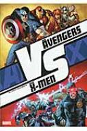 AVX アベンジャーズ VS X-MEN VS