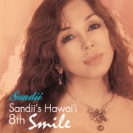 Sandii's Hawai'i 8th 〜smile〜