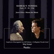 レクィエム〜ラモーの葬儀礼拝の再現 センペ&コレギウム・ヴォカーレ、カプリッチョ・ストラヴァガンテ・レ・24ヴィオロン