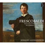 Toccate D'intavolatura Di Cimbalo Et Organo Book, 1, : Alessandrini(Cemb, Organ)