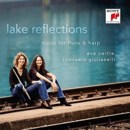 Flute Classical/Lake Reflections-music For Flute & Harp: Eva Oertle(Fl) Giulianelli(Hp)