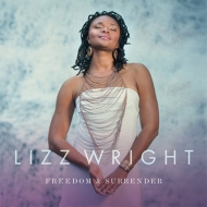 Lizz Wright/Freedom & Surrender
