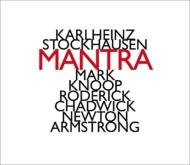 『マントラ』 クヌープ、チャドウィック、ニュートン・アームストロング