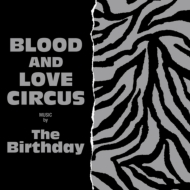 BLOOD AND LOVE CIRCUS