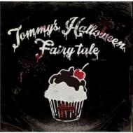Tommy's Halloween Fairy tale 【初回生産限定スペシャルパッケージ】