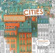 ファンタスティック・シティ (Fantastic Cities)めくるめく街のカラーリングブック