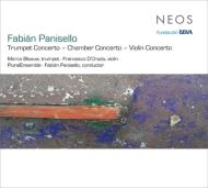パニセーリョ、ファビアン(1963-)/Chamber Concerto Concertos: Panisello / Plural Ensemble Blaauw(Tp) D'orazio(Vn)