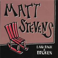 Laid Back & Broken