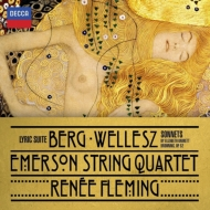 ベルク:抒情組曲、ヴェレス:ブラウニングのソネット、ツァイスル:『来たれ、汝甘き死の時よ』 エマーソン弦楽四重奏団、フレミング
