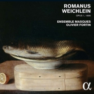 Encaenia Musices 1695: Fortin / Ensemble Masques