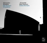 San Giovanni Crisostomo: De Carlo / Ensemble Mare Nostrum