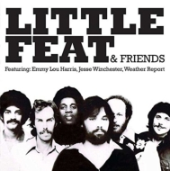 Little Feat & Friends