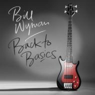 Bill Wyman/Back To Basics (180g) (Ltd)