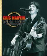 ローチケHMVEric Martin/Eric Martin Over Japan (+cd)(Dled)