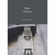 Music for urbanism