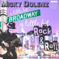 A Little Bit Broadway A Little Bit Rock & Roll