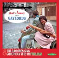 That's Amore / The Gaylords Sing American Hits In Italian