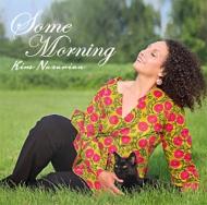 Some Morning: 希望の朝