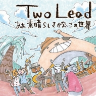 Two Lead
