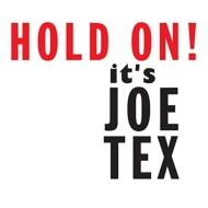 Hold On! It's Joe Tex