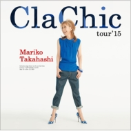 ClaChic tour'15