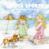 Alpaca Sports/When You Need Me The Most (10inch)