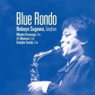 Blue Rondo: 須川展也(Sax)小柳美奈子(P)奥村愛(Vn)鈴木大介(G)