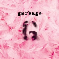 Garbage (20th Anniversary Edition)