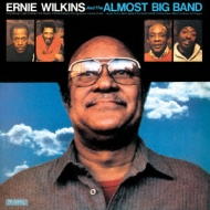 Ernie Wilkins & The Almost Big Band