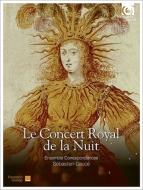 夜のコンセール・ロワイヤル〜ルイ14世による『夜の王のバレ』再構築版 ドゥセ&アンサンブル・コレスポンダンス(2CD)