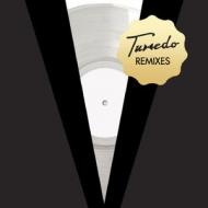 Tuxedo Remixes (12インチシングルレコード)