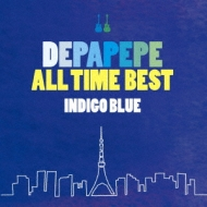 DEPAPEPE ALL TIME BEST 〜INDIGO BLUE〜【通常盤】