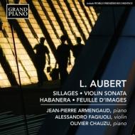 ピアノ作品集〜航跡、ハバネラ、心象の一葉、ヴァイオリン・ソナタ アルマンゴー、ショーズ、ファジュオーリ