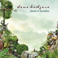Dawai In Paradaise 楽園の琴線