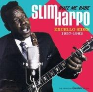 Buzz Me Babe -Excello Sides, 1957-1962
