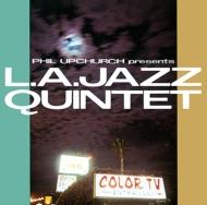 Phil Upchurch Presents L.a Jazz Quintet