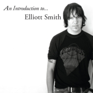 Introduction To… Elliott Smith