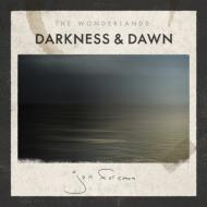 Wonderlands: Darkness & Dawn