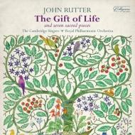 ギフト・オブ・ライフ、永遠の花、他 ラター&ケンブリッジ・シンガーズ、ロイヤル・フィル