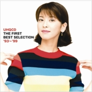 森高千里 UHQCD THE FIRST BEST SELECTION '93〜'99