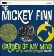 Mickey Finn (Rock)/Garden Of My Mind: The Complete Recordings 1964-1967