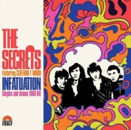 Secrets / Clifford T Ward/Infatuation: Singles & Demos 1966-68