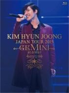 "KIM HYUN JOONG JAPAN TOUR 2015 ""GEMINI"" -また会う日まで 【初回限定盤A】 (Blu-ray+Goods)"