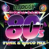 DJ OGGY/Av8 Throwback 80's -funk & Disco Mix-