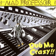 Dub Me Crazy !! Part.1