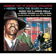 Drinkin' Tnt N Smokin' Dynamite (+dvd: Messin' With The Blues)