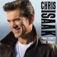 HMV&BOOKS onlineChris Isaak/First Comes The Night (Dled)