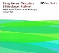 ブーランジェ:詩篇第129番、第130番、メンデルスゾーン=ヘンゼル:聖書によるオラトリオ H.ヴォルフ&シュトゥットガルト・フィルハーモニア合唱団