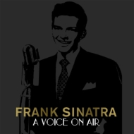 Frank Sinatra: A Voice On Air (4CD)